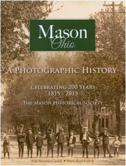 Mason, Ohio: A Photographic History Celebrating 200 Years